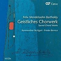 Geistliches Chorwerk by BARTHOLDY FELIX MENDELSSOHN (2012-05-29)