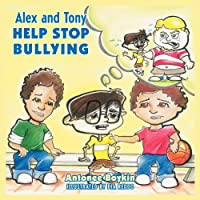Alex and Tony Help Stop Bullying