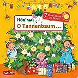 O Tannenbaum ...: 7 Lieder, Reime, Geschichten und Lichter - Mein liebstes Weihnachtsbuch mit Musik