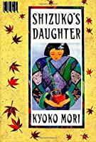 Shizuko's Daughter (Edge Books)
