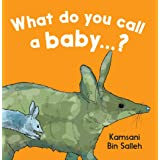 What do you call a baby...?