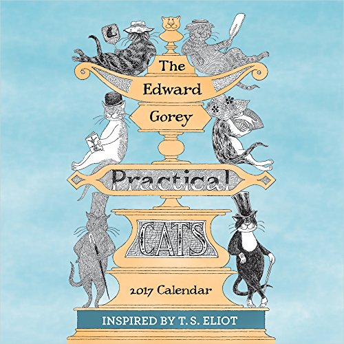 The Edward Gorey Practical Cats 2017 Calendar