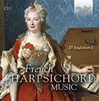 French Harpsichord Music by Michael Borgstede