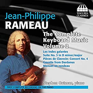 ジャン=フィリップ・ラモー:鍵盤音楽全集 第2集