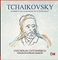 Symphony No. 6 in B Minor Op. 74 Pathetique