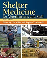 Shelter Medicine for Veterinarians and Staff by Unknown(2013-01-04)