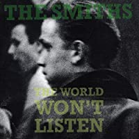 The World Won't Listen by The Smiths (1986-08-02)