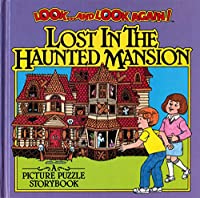 Look & Look Again: Lost in the Haunted Mansion (Look and Look Again)