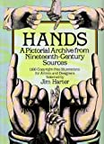 Hands: A Pictorial Archive from Nineteenth-Century Sources (Dover Pictorial Archive) 画像