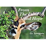 From The Land of Good Hope (ライフスケープBOOKS)