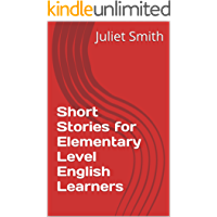 Short Stories for Elementary Level English Learners (WORD WI…