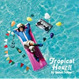 Tropical Hour!!(通常盤)
