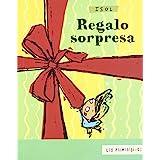 Regalo sorpresa / Surprise Gift (Los Primerisimos / the First)