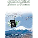 Japanese Business Culture and Practices: A Guide to Twenty-First Century Japanese Business