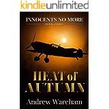 Heat of Autumn (Innocents No More Book 3)