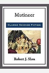 Mutineer Kindle Edition