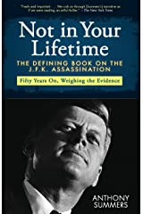 Not in Your Lifetime: The Defining Book on the J.F.K. Assassination Paperback