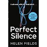 Perfect Silence (A DI Callanach Thriller, Book 4)