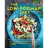 The Low-FODMAP Diet Step by Step: A Personalized Plan to Relieve the Symptoms of IBS and Other Digestive Disorders--with More