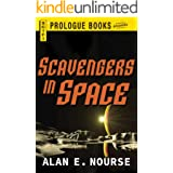 Scavengers in Space (Prologue Books)