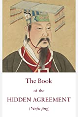 The Book of the Hidden Agreement: A Taoist Text on the Harmony between Heaven and Humanity (Kindle Neidan Texts 3) Kindle Edition