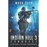 Indian Hill 3 ~ Conquest