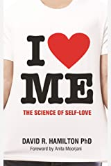 I Heart Me: The Science of Self-Love Kindle Edition