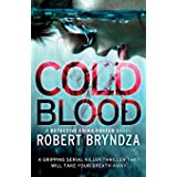 Cold Blood: A gripping serial killer thriller that will take your breath away