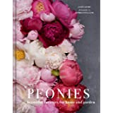 Peonies: Beautiful varieties for home and garden (Beautiful Varieties/Home/Gardn)