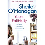 Yours, Faithfully: A page-turning and touching story by the #1 bestselling author