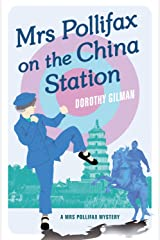 Mrs Pollifax On China Station (A Mrs Pollifax Mystery Book 6) Kindle Edition
