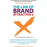 The Law of Brand Attraction 2