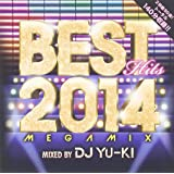 BEST HITS 2014 Megamix mixed by DJ YU-KI