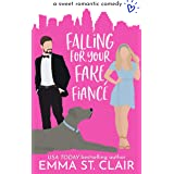 Falling for Your Fake Fiancé: a Sweet Romantic Comedy (Love Clichés Sweet RomCom Book 3)