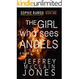 The Girl Who Sees Angels (Sophie Ramos Book 1)