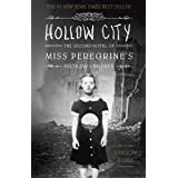 Hollow City: The Second Novel of Miss Peregrine's Peculiar Children: 2