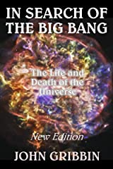 In Search of the Big Bang Kindle Edition