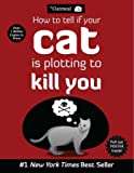 HOW TELL IF YOUR CAT (The Oatmeal)
