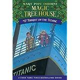 Tonight on the Titanic (Magic Tree House (R))