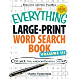 The Everything Large-Print Word Search Book Volume III: 150 easy-on-the-eyes puzzles: 3