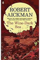 The Wine-Dark Sea Kindle Edition