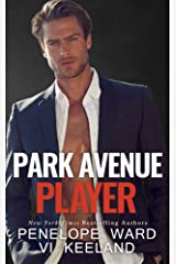Park Avenue Player (A Series of Standalone Novels Book 6) Kindle Edition