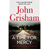 A Time for Mercy: John Grisham s Latest No. 1 Bestseller