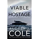 Viable Hostage (Emerald City Thriller Book 4)