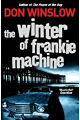The Winter of Frankie Machine Kindle Edition