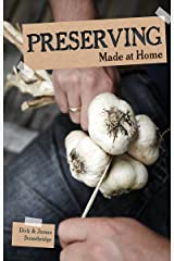Preserving: Made at Home Paperback