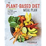 Plant-Based Diet Meal Plan: A 3-Week Kickstart Guide to Eat & Live Your Best