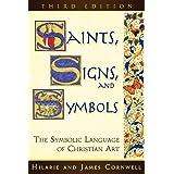 Saints, Signs, and Symbols: The Symbolic Language of Christian Art