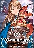 【新装版】グランブルーファンタジー(2) (サイコミ×裏少年サンデーコミックス)