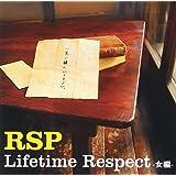 Lifetime Respect-女編-